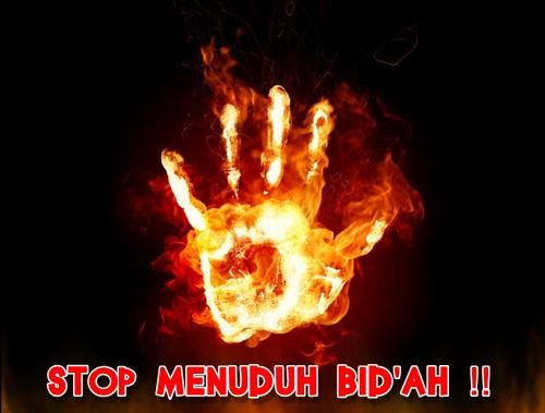 Posted: November 20, 2013 in BID'AH , STOP MENUDUH BID'AH !!
