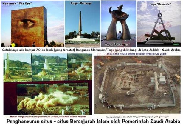 pengahancuran situs bersejarah vs pembngunan tugu & monumen di saudi