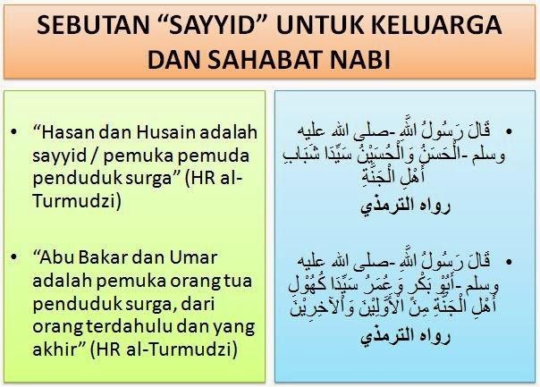 sebutan sayyid untuk keluarga dan sahabat nabi