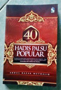 40 Hadits Palsu Popular