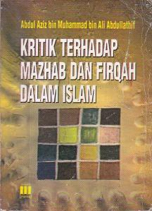 Kritik Terhadap Madzab Dan Firqah Dalam Islam